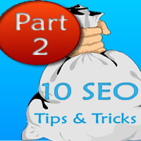 10 SEO Tips and Tricks Part 2